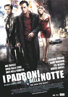 I padroni della notte - We own the night